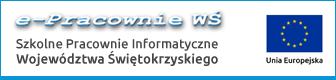 Znak Projektu Szkolne Pracownie Informatyczne Województwa Świętokrzyskiego i Unii Europejskiej